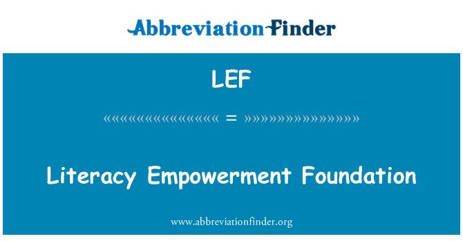 LEF: Literacy Empowerment Foundation