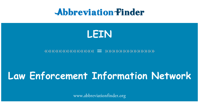 LEIN: Law Enforcement Information Network