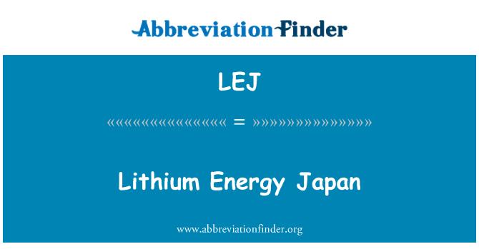 LEJ: Lithium Energy Japan