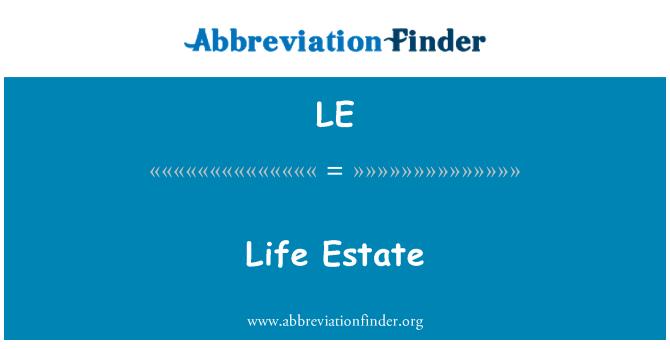 LE: Life Estate
