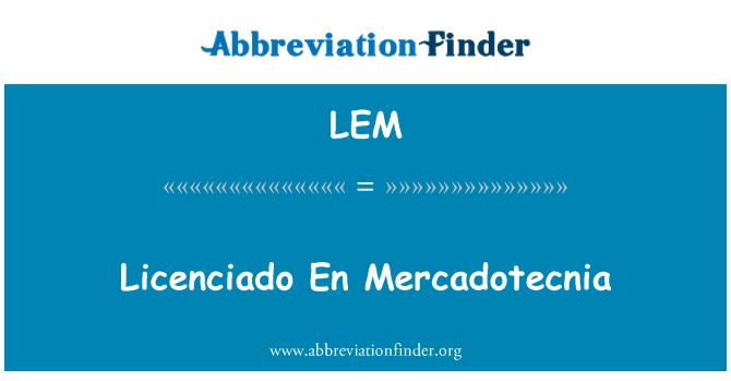 LEM: Licenciado En Mercadotecnia