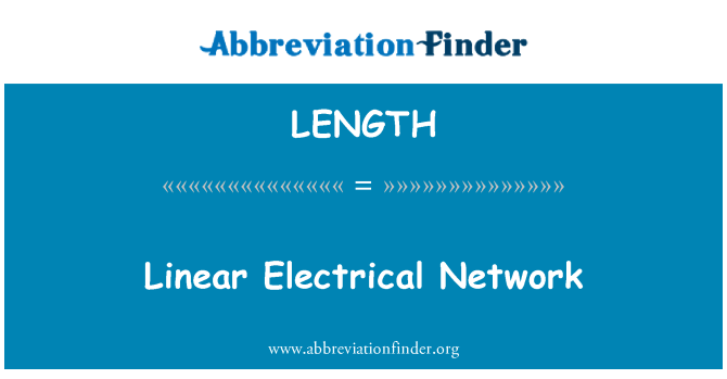 LENGTH: الشبكة الكهربائية الخطية