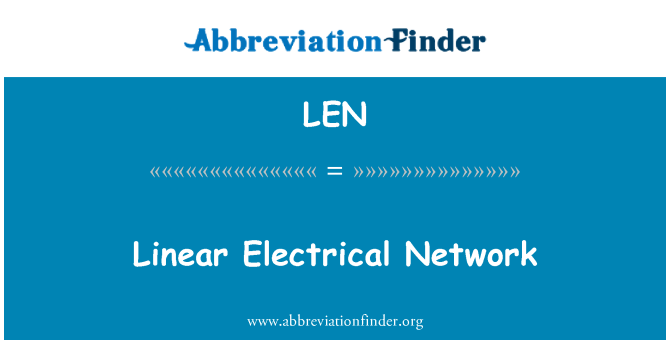 LEN: Linear Electrical Network