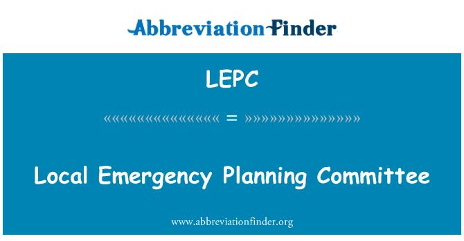 LEPC: Comité de planificación de emergencia local