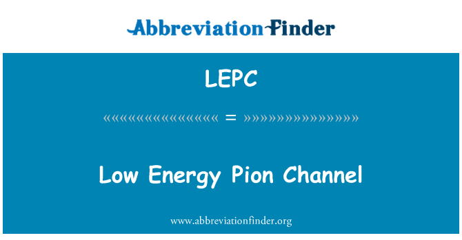 LEPC: Low Energy Pion Channel