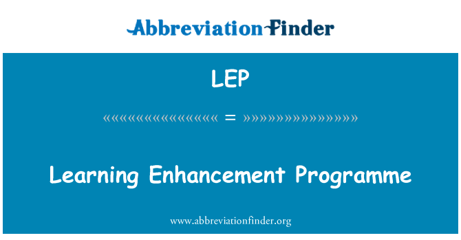 LEP: Learning Enhancement Programme
