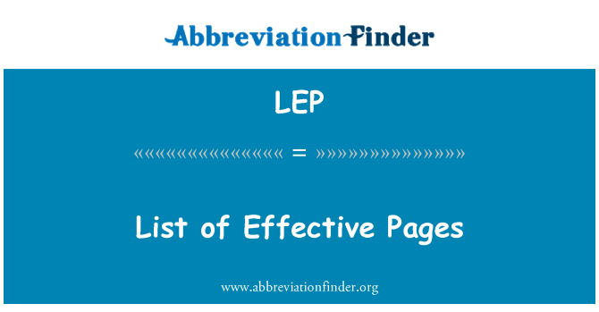 LEP: List of Effective Pages