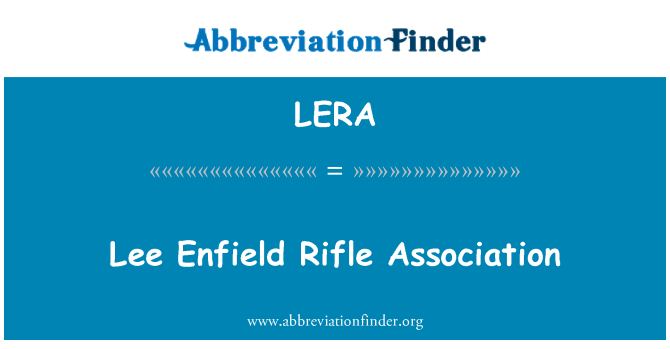 LERA: Lee Enfield Rifle Association