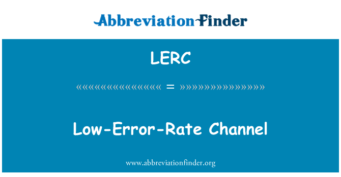 LERC: Nízkou chybovost kanál