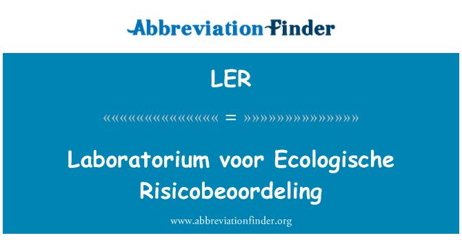 LER: Laboratorium voor Ecologische Risicobeoordeling