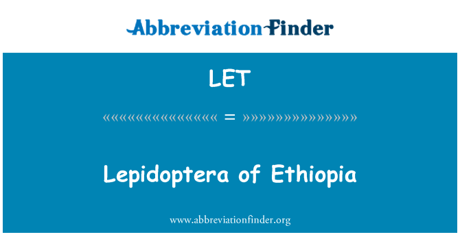 LET: Lepidoptera of Ethiopia
