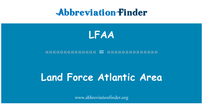 LFAA: Kara Kuvvetleri Atlantik alanı
