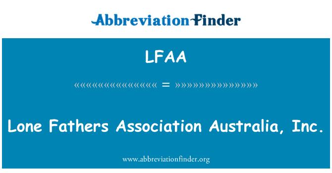 LFAA: Yalnız babalar Derneği Avustralya, Inc