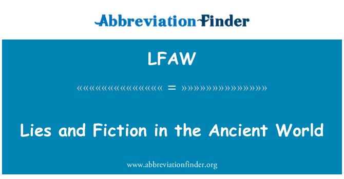 LFAW: Mentiras y ficción en el mundo antiguo