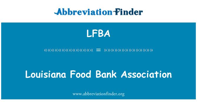 LFBA: Louisiana Gıda Bankası Derneği