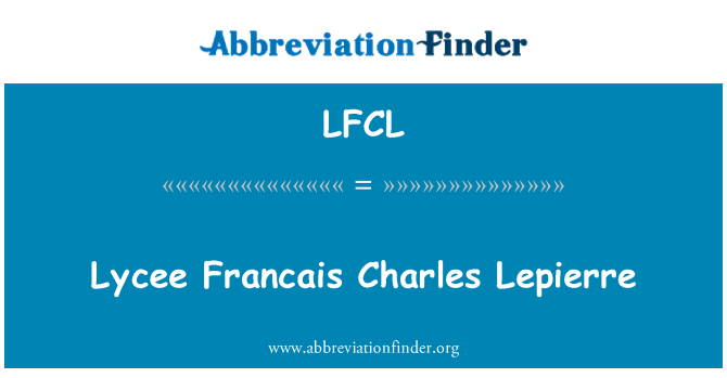 LFCL: Lycee Francais Charles Lepierre