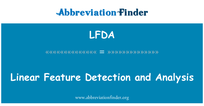 LFDA: Doğrusal özelliği tespit ve analiz
