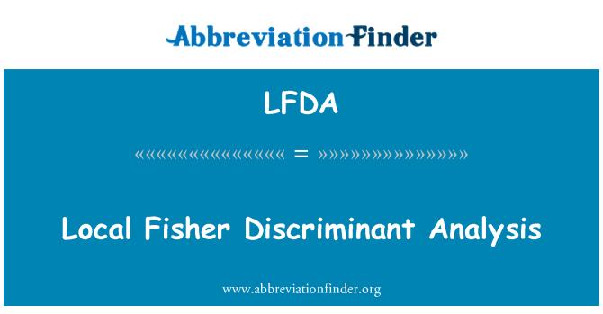 LFDA: Kohaliku Fisher Discriminant analüüs