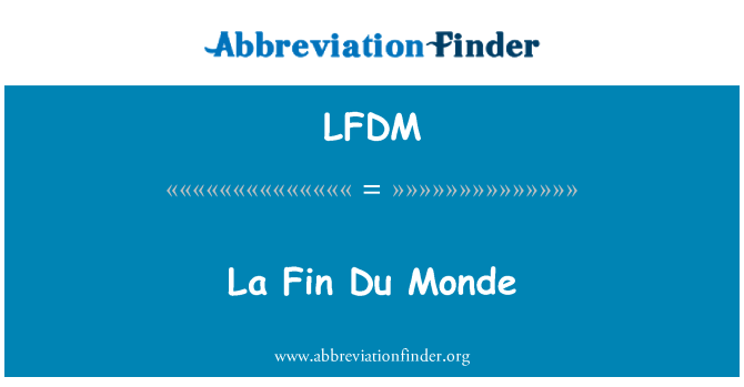 LFDM: La Fin Du Monde