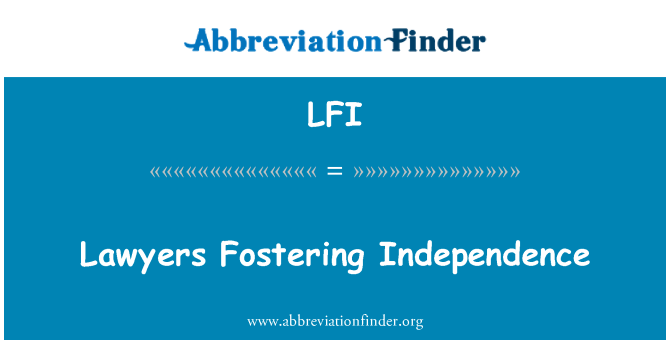 LFI: Lawyers Fostering Independence