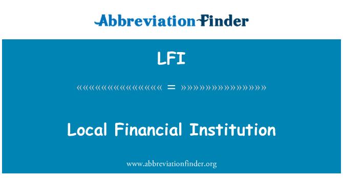 LFI: Local Financial Institution