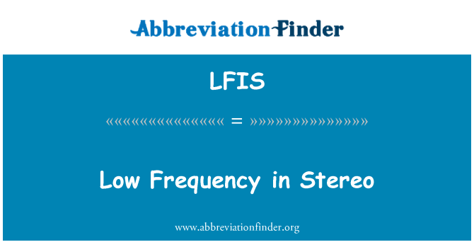LFIS: Low Frequency in Stereo