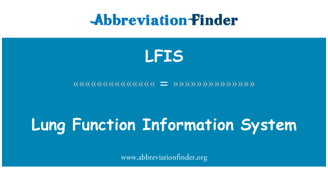 LFIS: Lung Function Information System