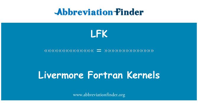 LFK: Livermore Fortran Kernels