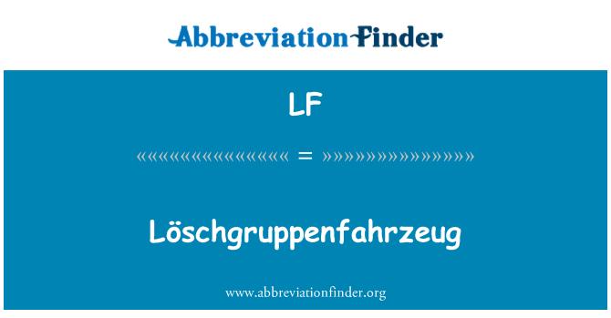 LF: Löschgruppenfahrzeug