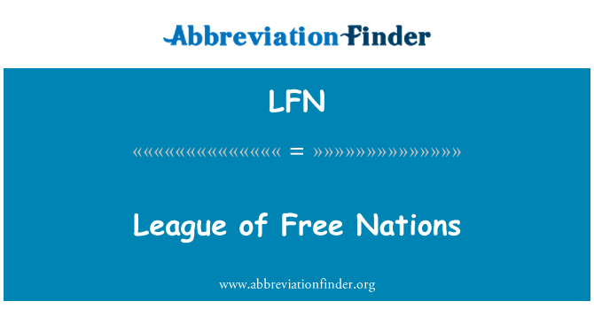 LFN: League of Free Nations