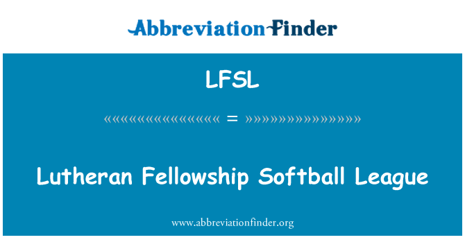 LFSL: Lutheran Fellowship Softball League