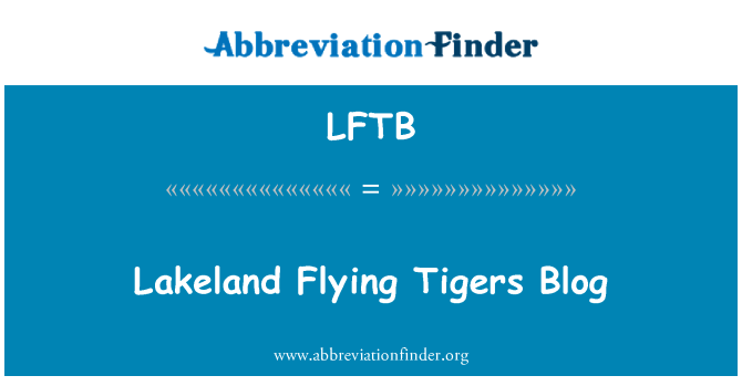LFTB: Lakeland Flying Tigers Blog