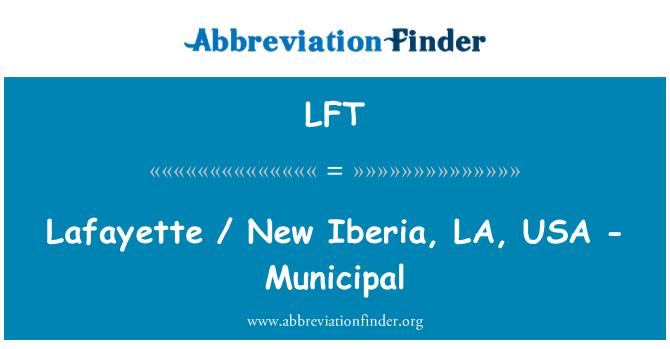 LFT: Lafayette / New Iberia, LA, USA - Municipal