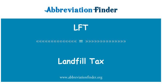 LFT: Landfill Tax