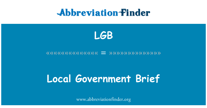 LGB: Local Government Brief