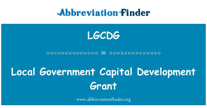 LGCDG: Local Government Capital Development Grant