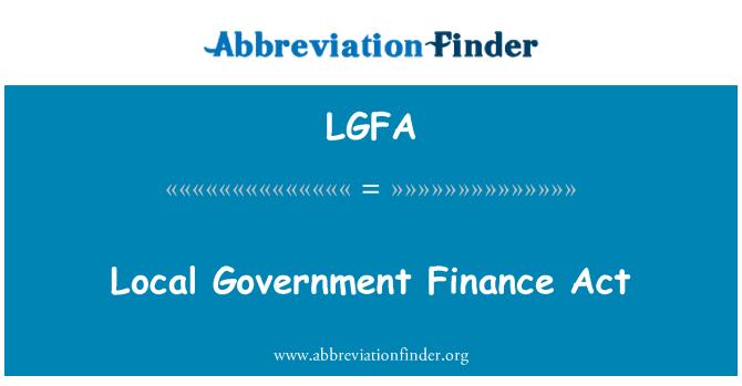 LGFA: Local Government Finance Act