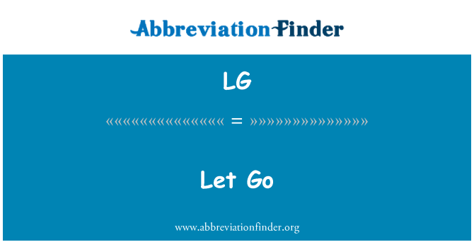 LG: Let Go