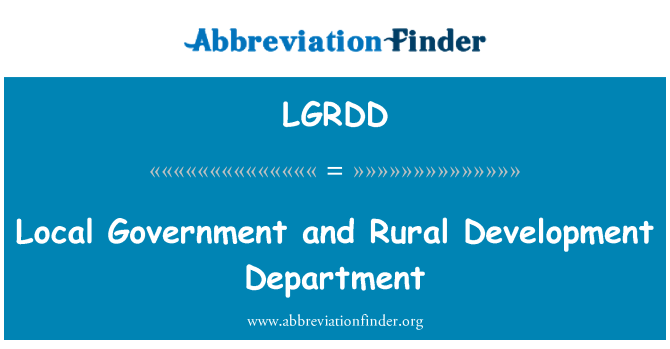 LGRDD: Local Government and Rural Development Department