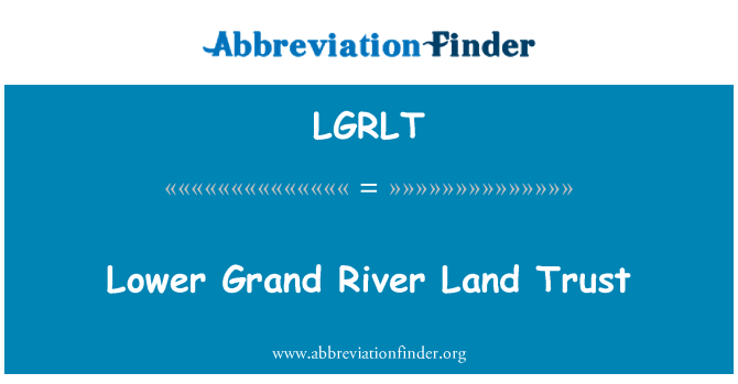 LGRLT: Lower Grand River Land Trust