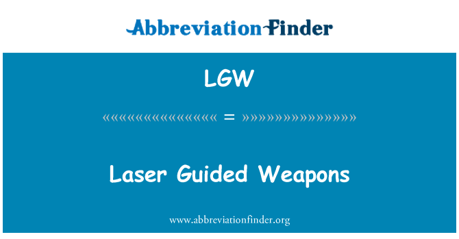 LGW: Laser Guided Weapons
