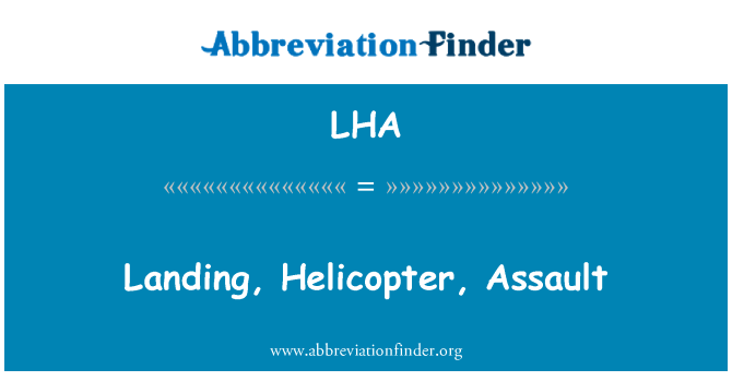 LHA: Landing, Helicopter, Assault