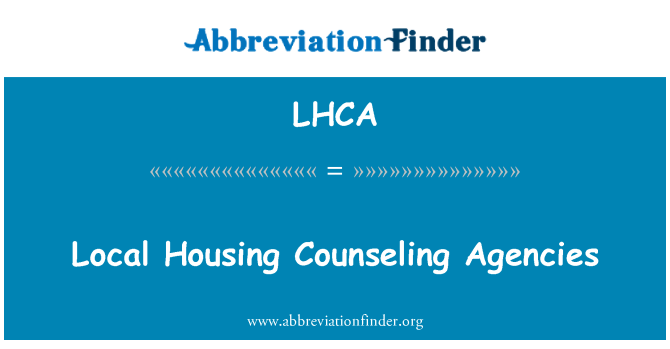 LHCA: Local Housing Counseling Agencies