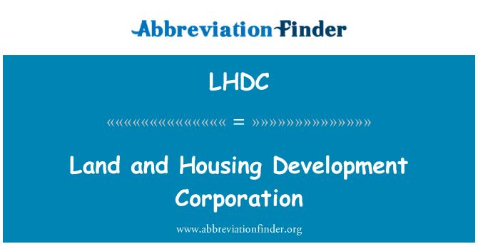 LHDC: Tierra y Housing Development Corporation
