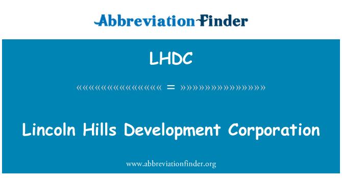 LHDC: Lincoln Hills Development Corporation