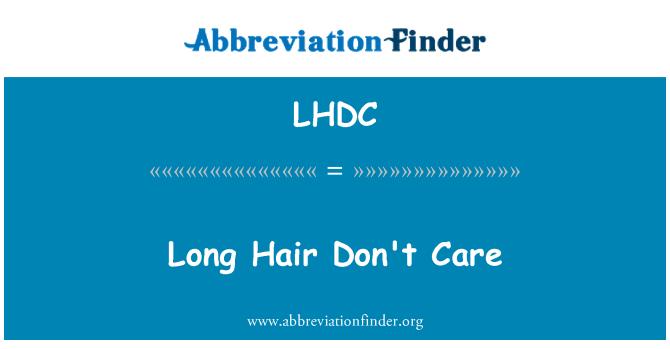 LHDC: Pelo largo no importa