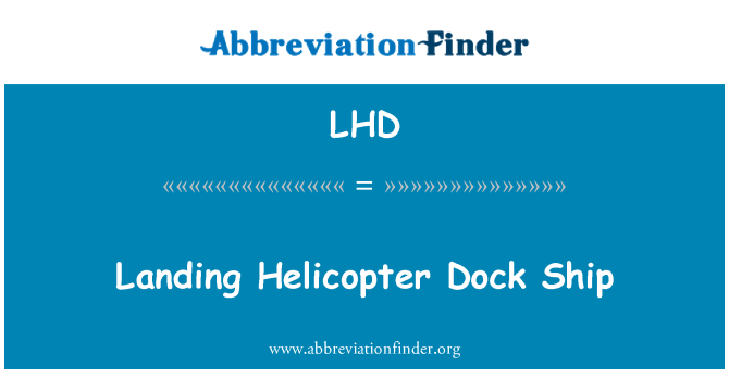 LHD: Landing Helicopter Dock Ship
