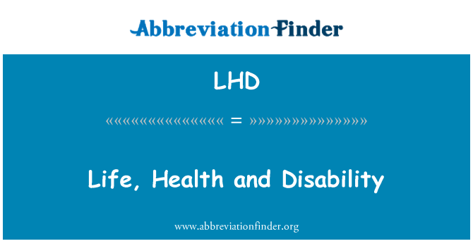 LHD: Life, Health and Disability