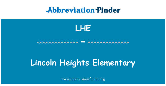 LHE: Lincoln Heights Elementary