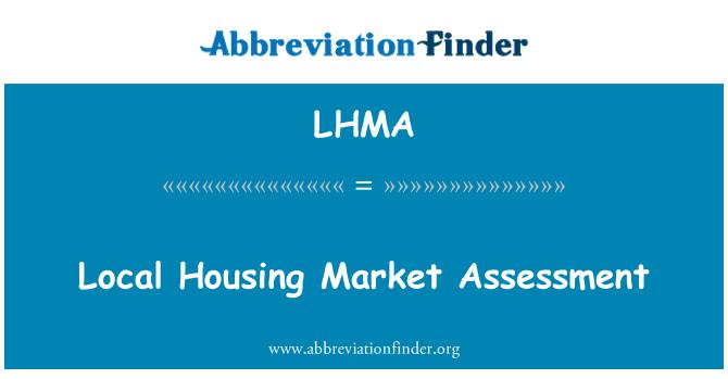 LHMA: Local Housing Market Assessment